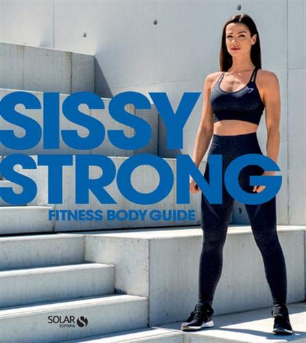 Sissy Strong fitness body guide