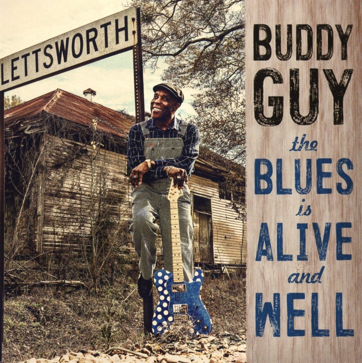 The Blues Is Alive and Well - Buddy Guy