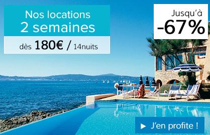 Location Vacances 2 Semaines pas cher La France du Nord au Sud